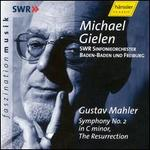 Mahler: Symphony No. 2 in C Minor, the Resurrection / Gielen, Swr Sinfonieorchester