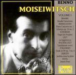 Benno Moiseiwitsch, Vol. 1