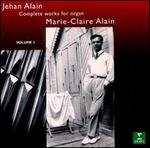 Jehan Alain: Complete Organ Works, Vol. 2