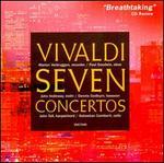 Vivaldi: 7 Concertos