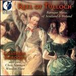 Reel of Tulloch: Baroque Music of Scotland and Ireland