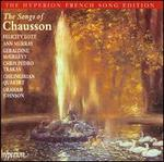 The Songs of Chausson / Lott · Murray · McGreevy · Trakas · Chilingirian Quartet · G. Johnson