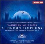 Vaughan Williams: a London Symphony (Original Version)