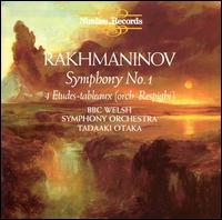Rachmaninov: Symphony No. 1 / 4 Etudes-tableaux - BBC National Orchestra of Wales; Tadaaki Otaka (conductor)
