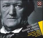 Legendary Wagner Singers of the 1930s