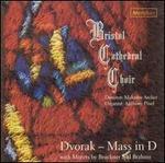Dvorak: Mass in D; Bruckner, Brahms: Motets