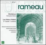 Rameau: Dardanus; Les FOtes d'HTbT (3rd Act)