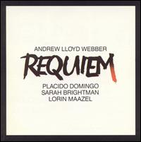 Requiem - James Lancelot (organ); Paul Miles-Kingston (soprano); Pl�cido Domingo (tenor); Sarah Brightman (soprano); Winchester Cathedral Choir (choir, chorus); English Chamber Orchestra; Lorin Maazel (conductor)