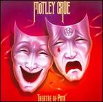 Theatre of Pain [Cr�cial Cr�e Edition]