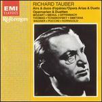 Richard Tauber: Opera Arias & Duets