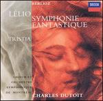 Berlioz: Symphonie fantastique; LTlio; Tristia