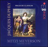 Jacques Duphly: Pieces de Clavecin - Mitzi Meyerson (harpsichord)