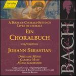 Book of Chorale Settings Bach-German Mass