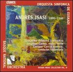 Andres Isasi: Orchestral Works