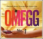OMFGG: Original Music Featured on Gossip Girl
