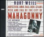 Kurt Weill: Rise and Fall of the City of Mahagonny