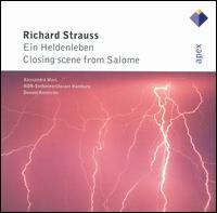 Richard Strauss: Ein Heldenleben; Closing Scene from Salome - Alessandra Marc (soprano); Donald Runnicles (conductor)