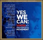 Yes We Can: Voices of a Grass Roots Movement