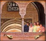 Through Love: Live in India