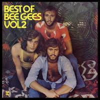Best of Bee Gees, Vol. 2 - Bee Gees