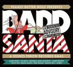 Badd Santa: A Stones Throw Records Xmas