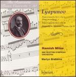 Lyapunov: Piano Concerto Nos. 1 & 2; Rhapsody on Ukrainian Themes