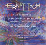 Toch: Piano Concerto No. 1, Peter Pan