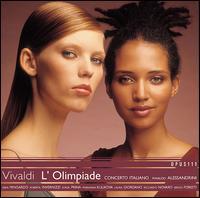 Vivaldi: L'Olimpiade - Laura Giordano (soprano); Marianna Kulikova (mezzo-soprano); Riccardo Novaro (baritone); Roberta Invernizzi (soprano);...
