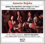Anton�n Rejcha: Quintet for pianoforte and strings; Trio for three cellos