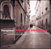 Pergolesi: Marian Vespers - Academy of Ancient Music; Alison McGillivray (cello); Alistair Ross (continuo organ); Edward Higginbottom (organ);...