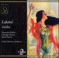 Delibes: Lakm� - Alessandra Ruffini (vocals); Anna Beretta (vocals); Bruno Pratico (vocals); Carmelo Caruso (vocals); Diego Cossu (vocals);...