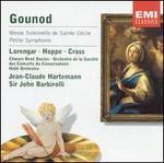Gounod: Messe Solennelle de Sainte C?cile; Petite Symphonie