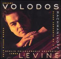 Rachmaninoff: Piano Concerto No. 3; Solo Piano Works - Arcadi Volodos (piano)
