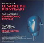 Stravinsky: Le sacre du printemps; Rachmaninov: Symphonic Dances