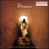 Strauss: Four Last Songs; Closing Scene from Capriccio; Orchestral Songs - Felicity Lott (soprano); Royal Scottish National Orchestra; Neeme J�rvi (conductor)