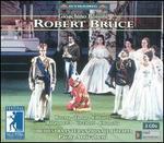 Rossini: Robert Bruce