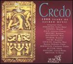Credo: 1000 Years of Sacred Music