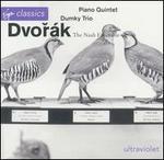 Dvor�k: Piano Quintet; Dumky Trio