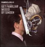 Fabriclive.43: Get Familiar