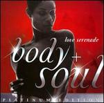 Body & Soul: Love Serenade [Platinum Edition]