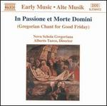 In Passione et Morte Domini: Gregorian Chant for Good Friday