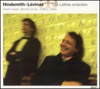 Hindemith: Les Lettres Enlac�es - G�rard Causs� (viola); Micha�l Levinas (piano); Quatuor Ludwig