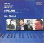 Fou Ts'ong Plays Bach, Handel, Scarlatti