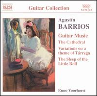 Agust�n Barrios: Guitar Music, Vol. 2 - Enno Voorhorst (guitar); Jose Ramirez (guitar)