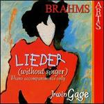 Brahms: Lieder (without singer)
