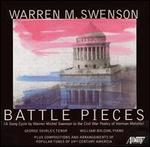 Warren M. Swenson: Battle Pieces