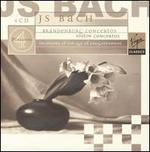 J. S. Bach: Brandenburg Concertos / Violin Concertos-Orchestra of the Age of Enlightenment
