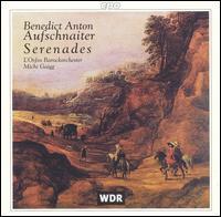 Aufschnaiter: Serenades - L'Orfeo Baroque Orchestra; Michi Gaigg (conductor)