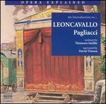 """Opera Explained: an Introduction to Leoncavallo's """"Pagliacci"""""""