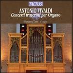 Antonio Vivaldi: Concerti trascritti per Organo